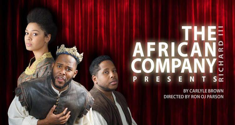 The African Company Presents: Richard III