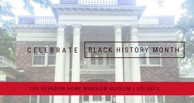 Black History Month Tours at the Mansion of Atlanta's First Black Millionaire