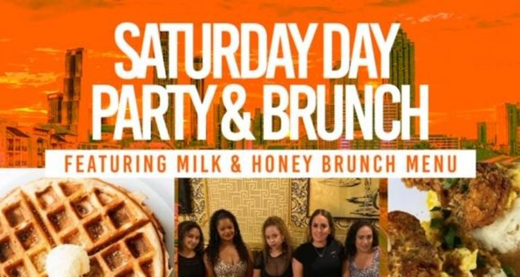 Milk and Honey #1 Brunch Saturday Day Party 1pm-7pm FREE ALL DAY
